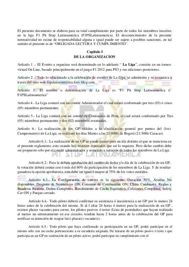 El presente documento se elabora para su total cumplimiento por parte de todos los miembros inscritosen la liga F1 Pit Sto...