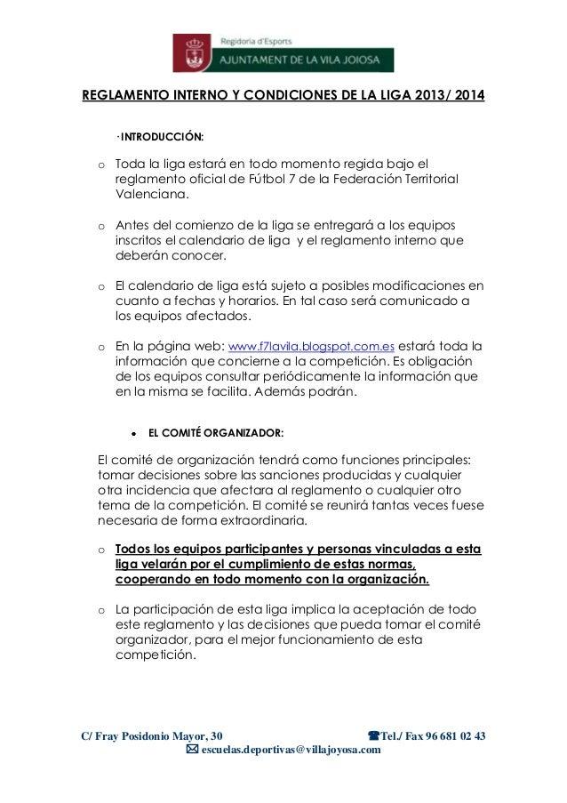 REGLAMENTO INTERNO Y CONDICIONES DE LA LIGA 2013/ 2014 · INTRODUCCIÓN:  o Toda la liga estará en todo momento regida bajo ...