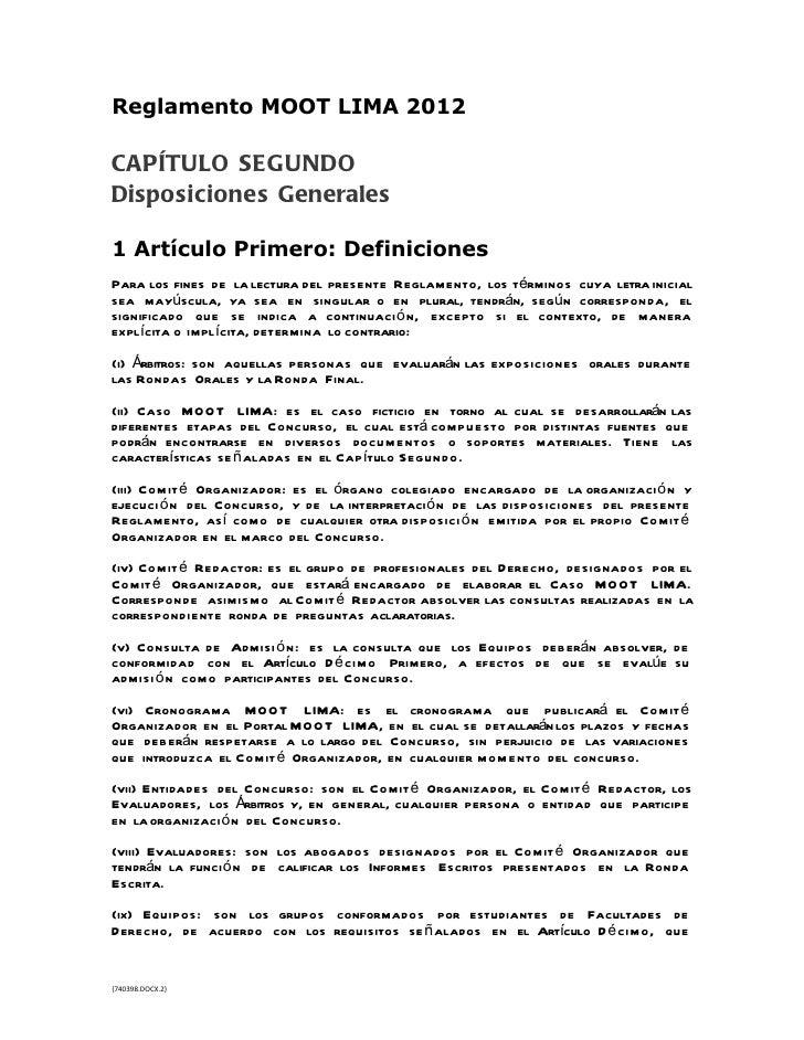 Reglamento MOOT LIMA 2012CAPÍTULO SEGUNDODisposiciones Generales1 Artículo Primero: DefinicionesPara los fines de la lectu...