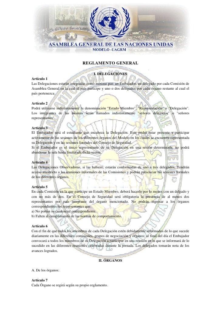 REGLAMENTO GENERAL                                        I. DELEGACIONESArtículo 1Las Delegaciones estarán integradas com...