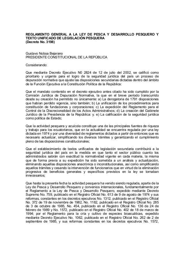 REGLAMENTO GENERAL A LA LEY DE PESCA Y DESARROLLO PESQUERO Y TEXTO UNIFICADO DE LEGISLACIÓN PESQUERA (Decreto No. 3198) Gu...