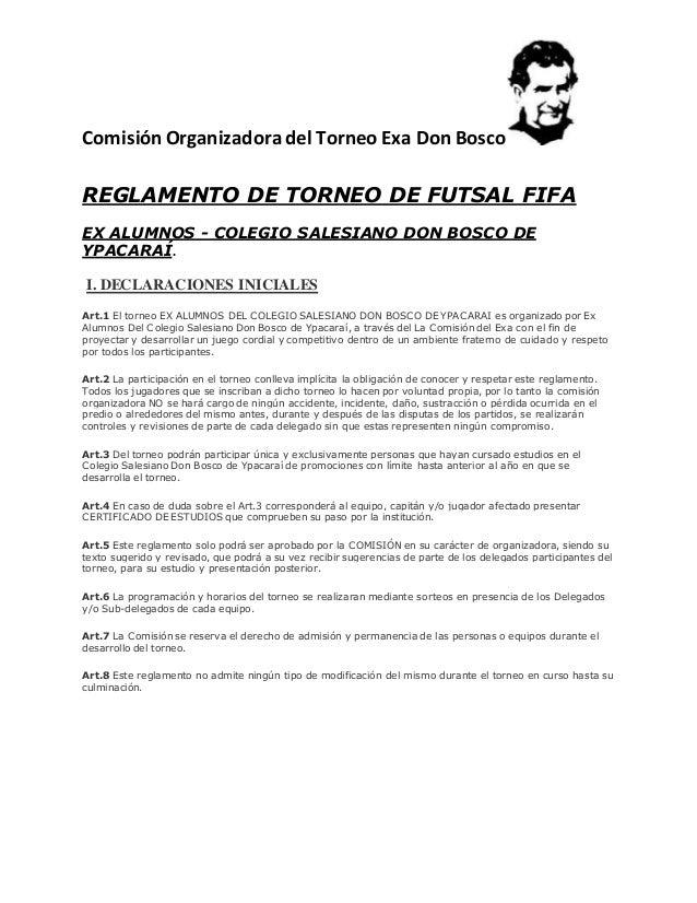 Comisión Organizadora del Torneo Exa Don Bosco REGLAMENTO DE TORNEO DE FUTSAL FIFA EX ALUMNOS - COLEGIO SALESIANO DON BOSC...