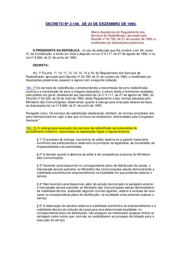 DECRETO Nº 2.108, DE 24 DE DEZEMBRO DE 1996. Altera dispositivos do Regulamento dos Serviços de Radiodifusão, aprovado pel...