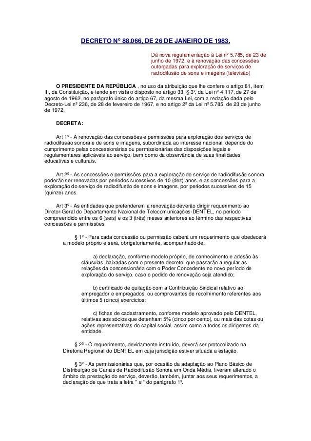 DECRETO No 88.066, DE 26 DE JANEIRO DE 1983. Dá nova regulamentação à Lei nº 5.785, de 23 de junho de 1972, e à renovação ...