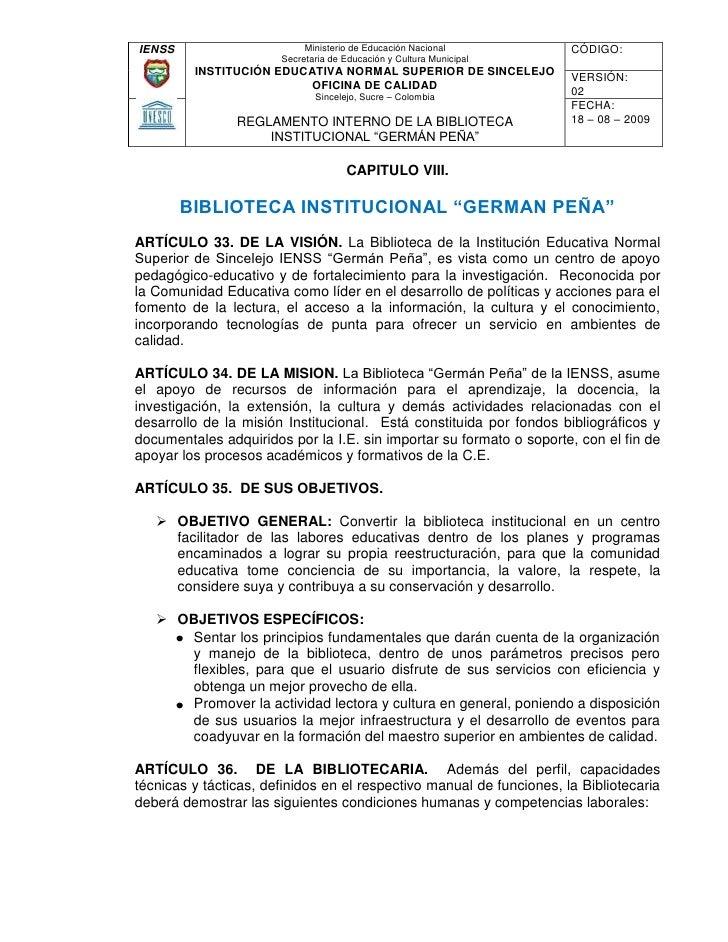 """CAPITULO VIII.<br />BIBLIOTECA INSTITUCIONAL """"GERMAN PEÑA""""<br />ARTÍCULO 33. DE LA VISIÓN. La Biblioteca de la Institución..."""