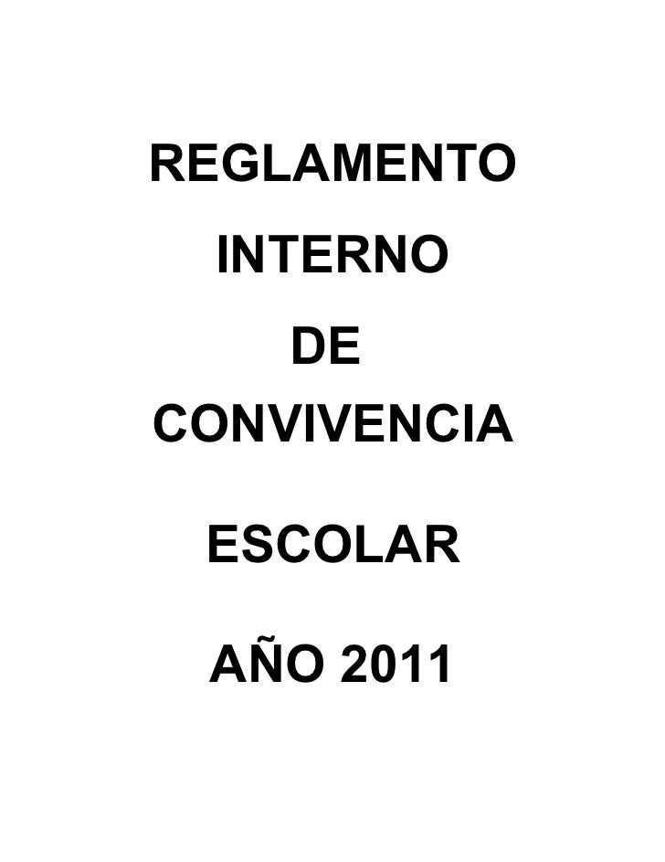 REGLAMENTO INTERNO    DECONVIVENCIA ESCOLAR AÑO 2011