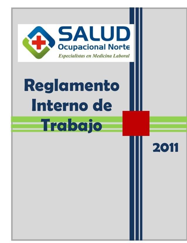 SALUD OCUPACIONAL NORTE S.A.C. Reglamento Interno de Trabajo  Reglamento Interno de Trabajo REGLAMENTO INTERNO DE TRABAJO ...
