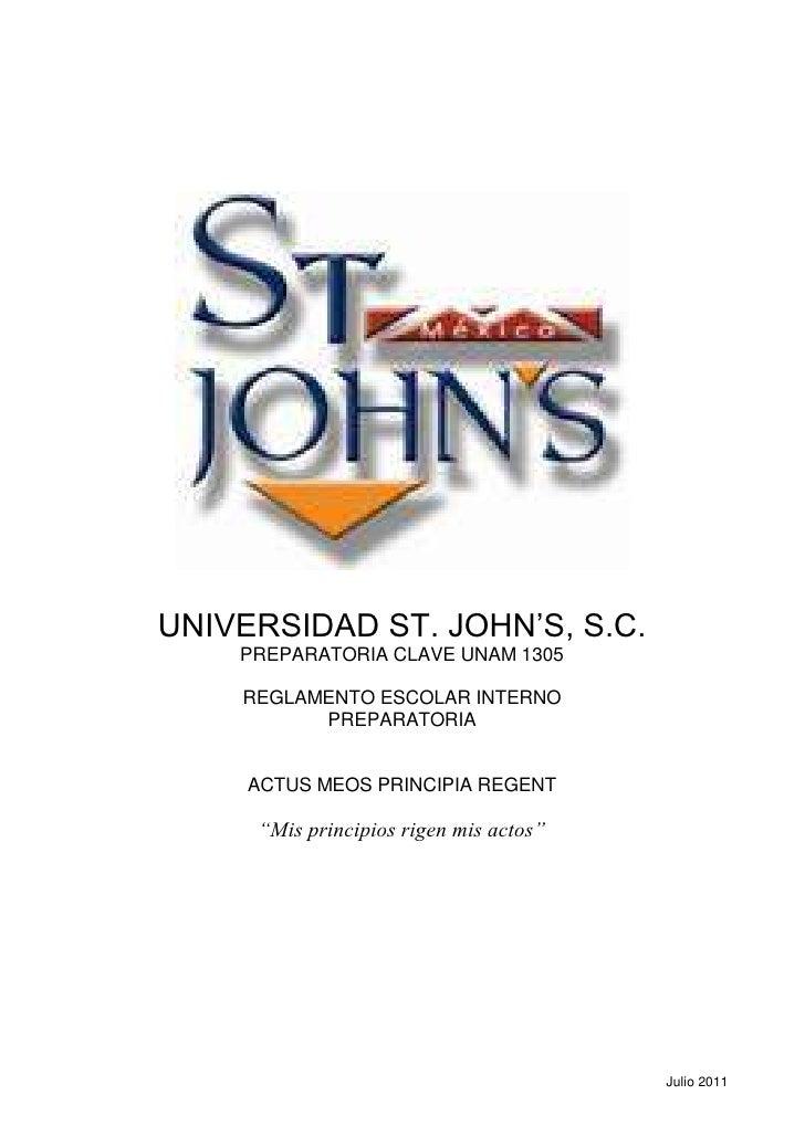 UNIVERSIDAD ST. JOHN'S, S.C.    PREPARATORIA CLAVE UNAM 1305    REGLAMENTO ESCOLAR INTERNO          PREPARATORIA     ACTUS...
