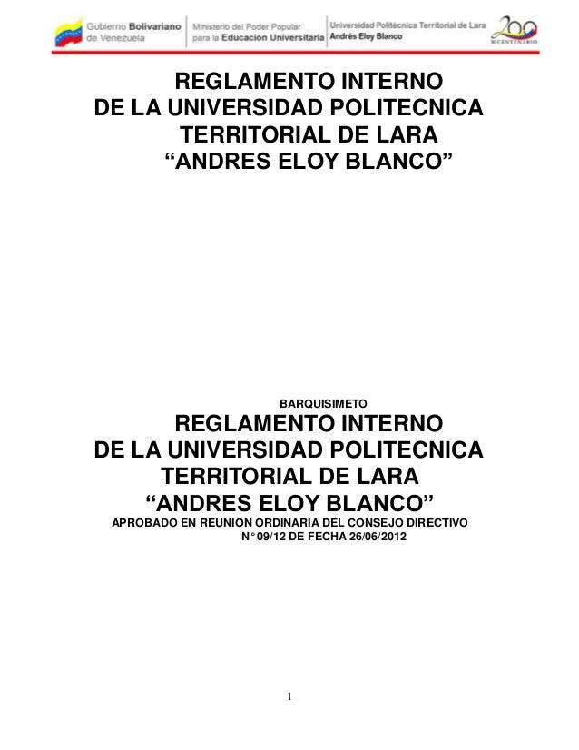 """REGLAMENTO INTERNODE LA UNIVERSIDAD POLITECNICA       TERRITORIAL DE LARA     """"ANDRES ELOY BLANCO""""                        ..."""
