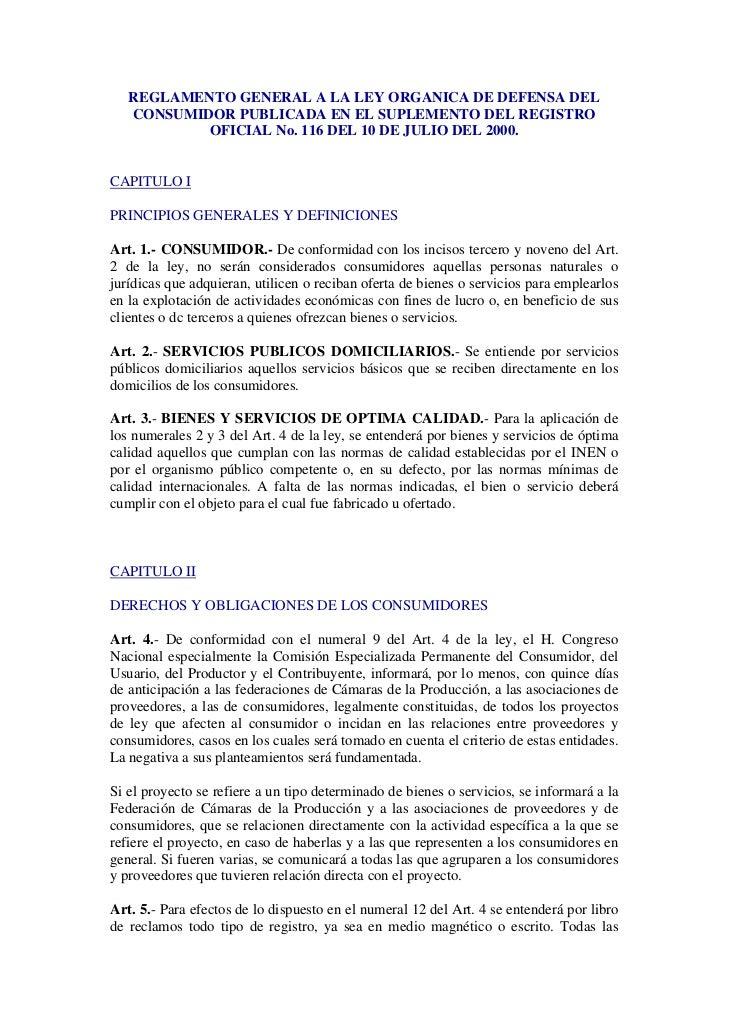 REGLAMENTO GENERAL A LA LEY ORGANICA DE DEFENSA DEL   CONSUMIDOR PUBLICADA EN EL SUPLEMENTO DEL REGISTRO           OFICIAL...