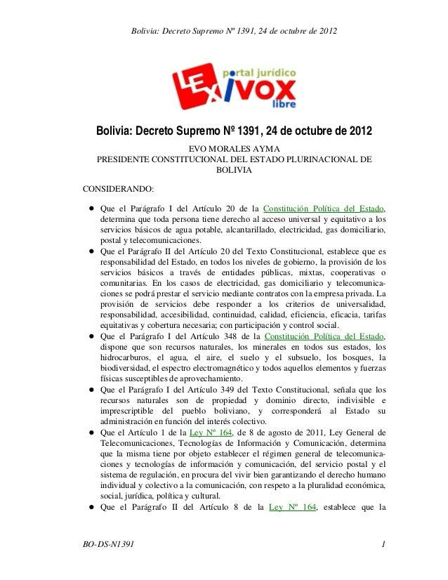 Bolivia: Decreto Supremo Nº 1391, 24 de octubre de 2012 EVO MORALES AYMA PRESIDENTE CONSTITUCIONAL DEL ESTADO PLURINACIONA...