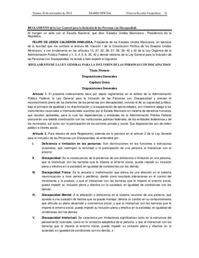 Viernes 30 de noviembre de 2012 DIARIO OFICIAL (Tercera Sección-Vespertina) 21 REGLAMENTO de la Ley General para la Inclus...