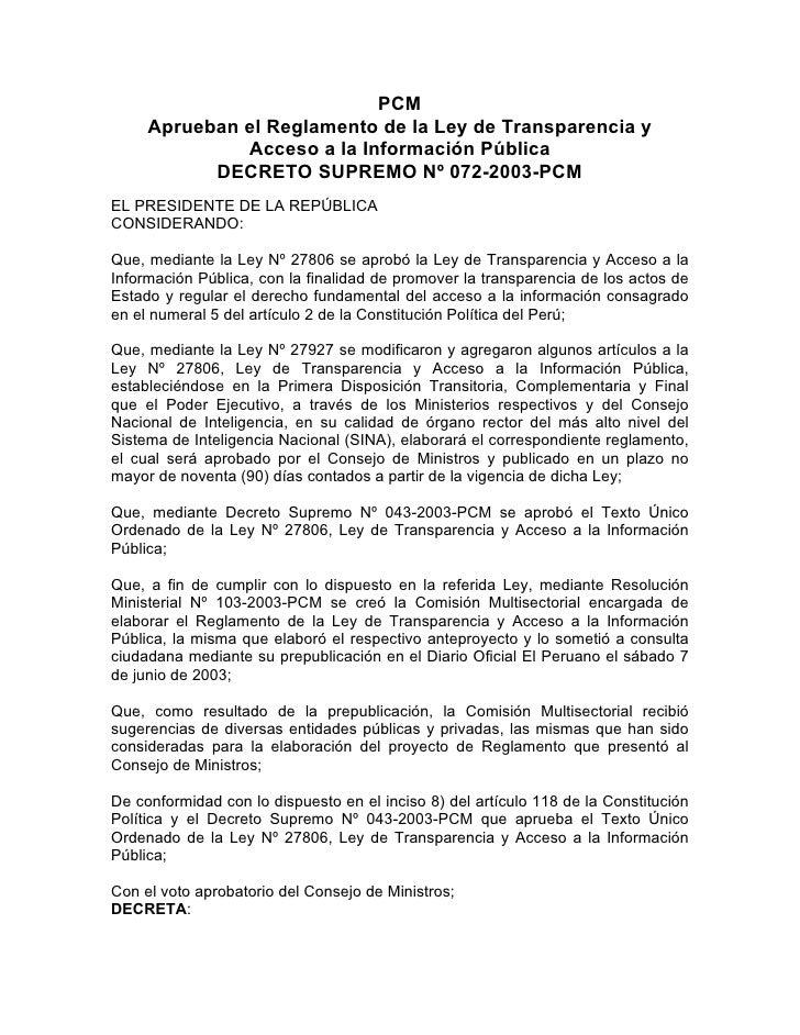 PCM      Aprueban el Reglamento de la Ley de Transparencia y               Acceso a la Información Pública            DECR...