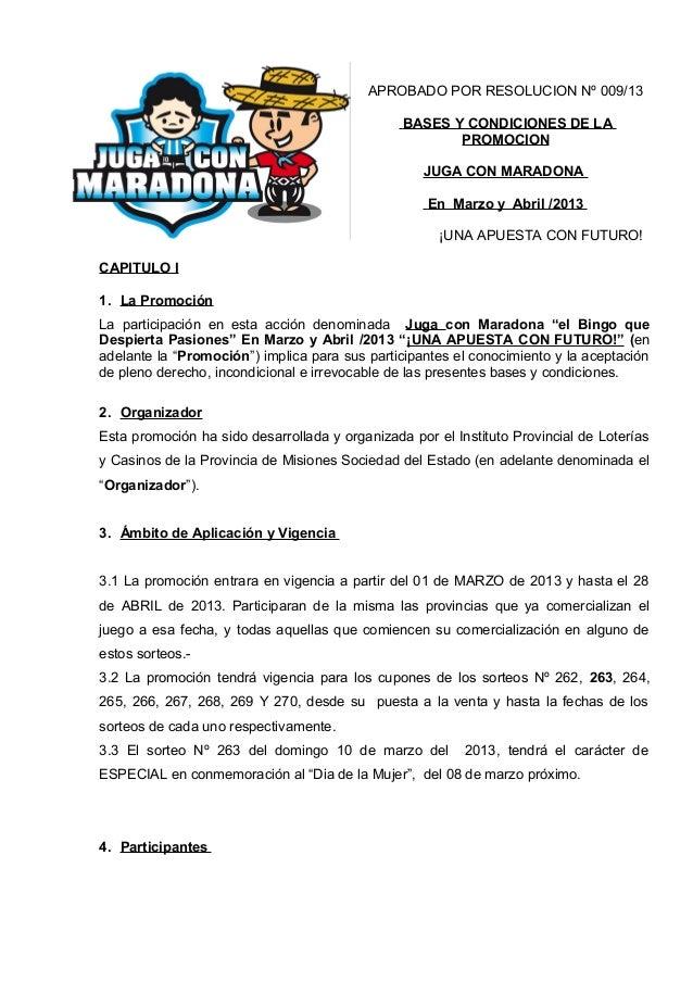APROBADO POR RESOLUCION Nº 009/13                                                BASES Y CONDICIONES DE LA                ...