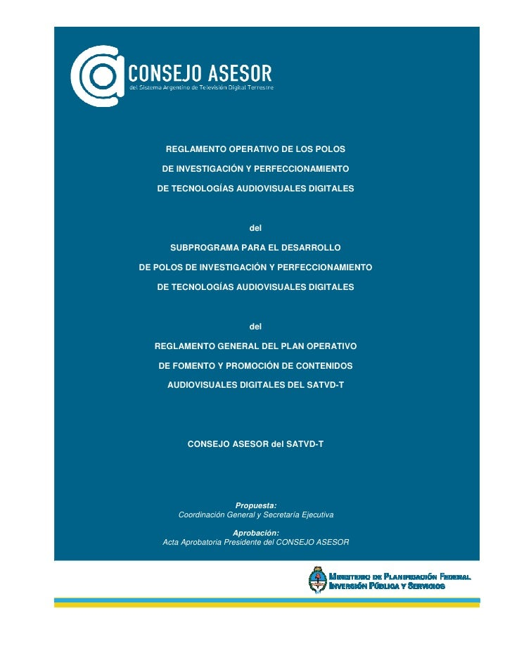 REGLAMENTO OPERATIVO DE LOS POLOS    DE INVESTIGACIÓN Y PERFECCIONAMIENTO   DE TECNOLOGÍAS AUDIOVISUALES DIGITALES        ...