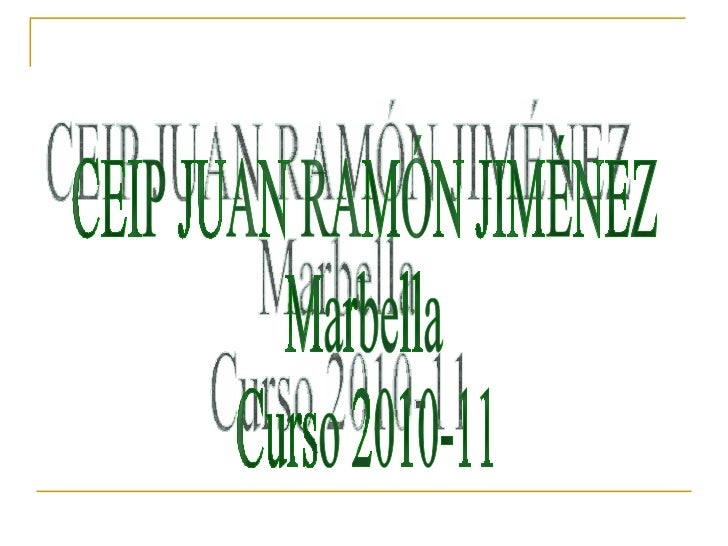 CEIP JUAN RAMÓN JIMÉNEZ Marbella Curso 2010-11