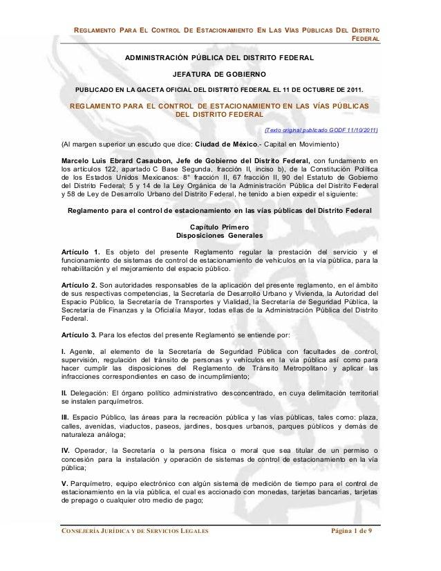 REGLAMENTO PARA EL CONTROL DE ESTACIONAMIENTO EN LAS VÍAS PÚBLICAS DEL DISTRITO                                           ...