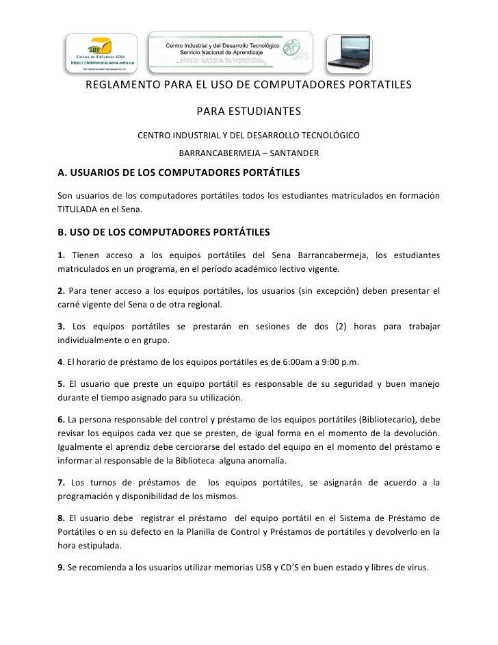 REGLAMENTO PARA EL USO DE COMPUTADORES PORTATILES                                     PARA ESTUDIANTES                    ...