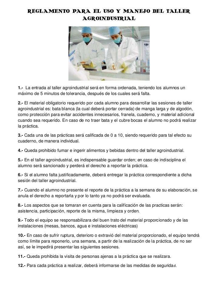 Reglamento para el uso y manejo del taller agroindustrial - El taller de pinero ...