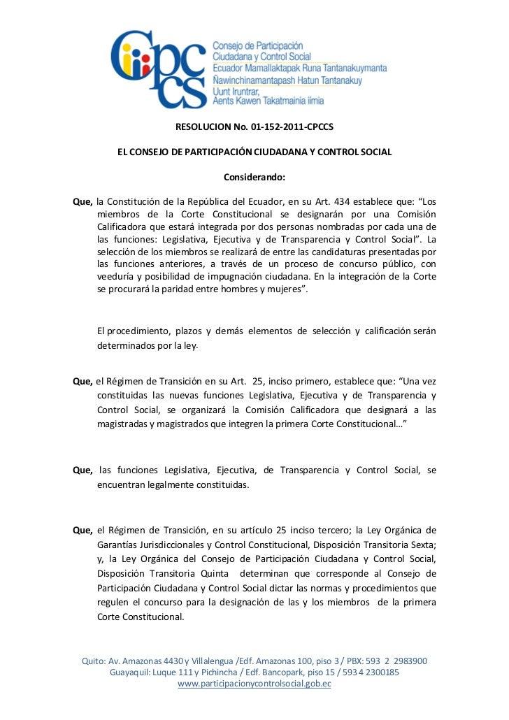 RESOLUCION No. 01-152-2011-CPCCS          EL CONSEJO DE PARTICIPACIÓN CIUDADANA Y CONTROL SOCIAL                          ...