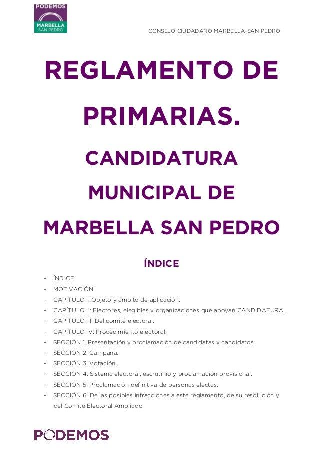 CONSEJO CIUDADANO MARBELLA-SAN PEDRO    REGLAMENTO DE PRIMARIAS. CANDIDATURA MUNICIPAL DE MARBELLA SAN PEDRO ÍNDICE - ...