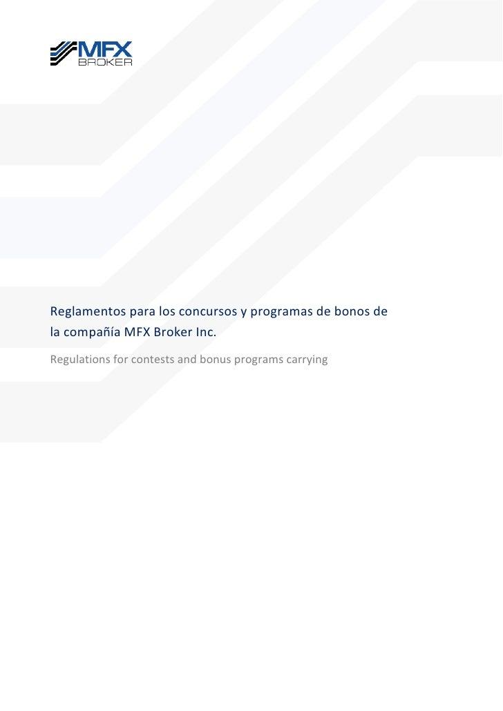 Reglamentos para los concursos y programas de bonos de la compañía mfx broker inc
