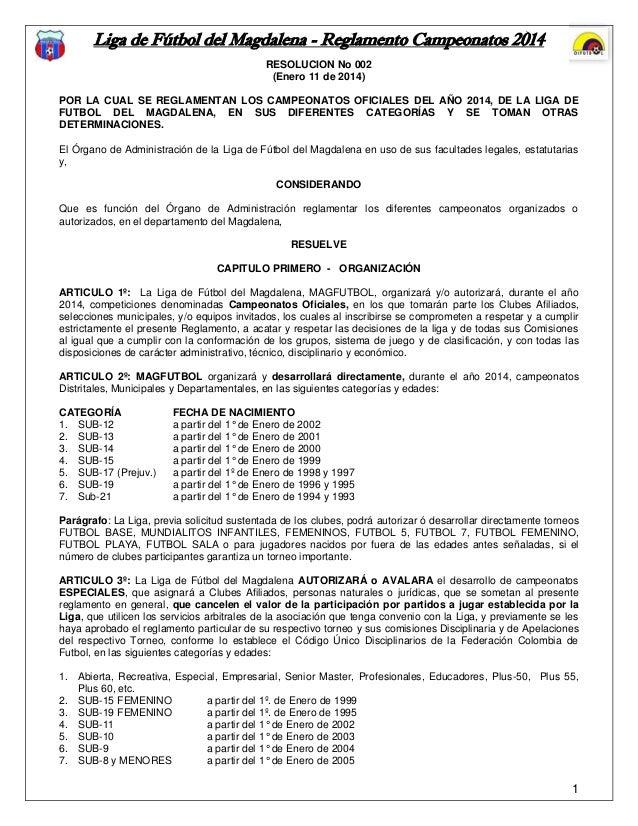 Liga de Fútbol del Magdalena - Reglamento Campeonatos 2014 RESOLUCION No 002 (Enero 11 de 2014) POR LA CUAL SE REGLAMENTAN...