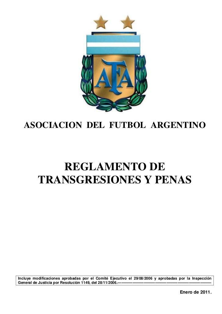 ASOCIACION DEL FUTBOL ARGENTINO                REGLAMENTO DE             TRANSGRESIONES Y PENASIncluye modificaciones apro...