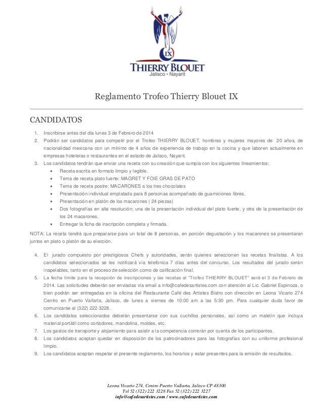 Reglamento Trofeo Thierry Blouet IX CANDIDATOS 1.  Inscribirse antes del día lunes 3 de Febrero de 2014  2.  Podrán ser ca...