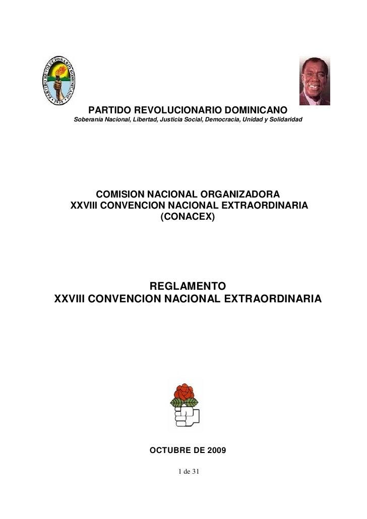 PARTIDO REVOLUCIONARIO DOMINICANO   Soberanía Nacional, Libertad, Justicia Social, Democracia, Unidad y Solidaridad       ...