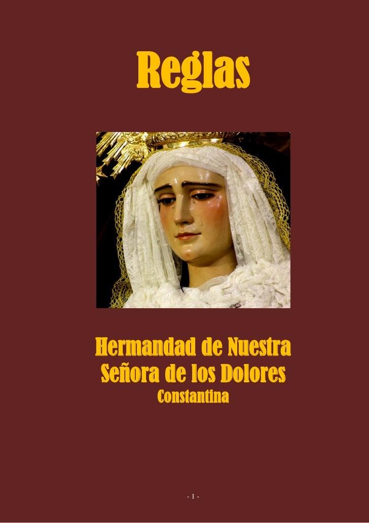 Reglas     Hermandad de Nuestra Señora de los Dolores       Constantina               -1-