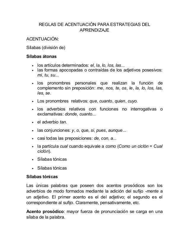 REGLAS DE ACENTUACIÓN PARA ESTRATEGIAS DEL APRENDIZAJE ACENTUACIÓN: Sílabas (división de) Sílabas átonas • los artículos d...