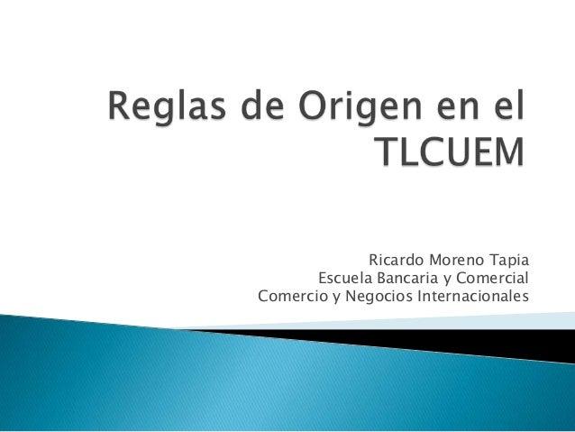 Ricardo Moreno Tapia Escuela Bancaria y Comercial Comercio y Negocios Internacionales