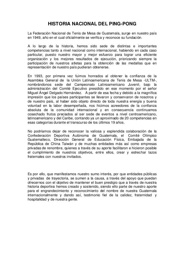 HISTORIA NACIONAL DEL PING-PONGLa Federación Nacional de Tenis de Mesa de Guatemala, surge en nuestro paísen 1949, año en ...