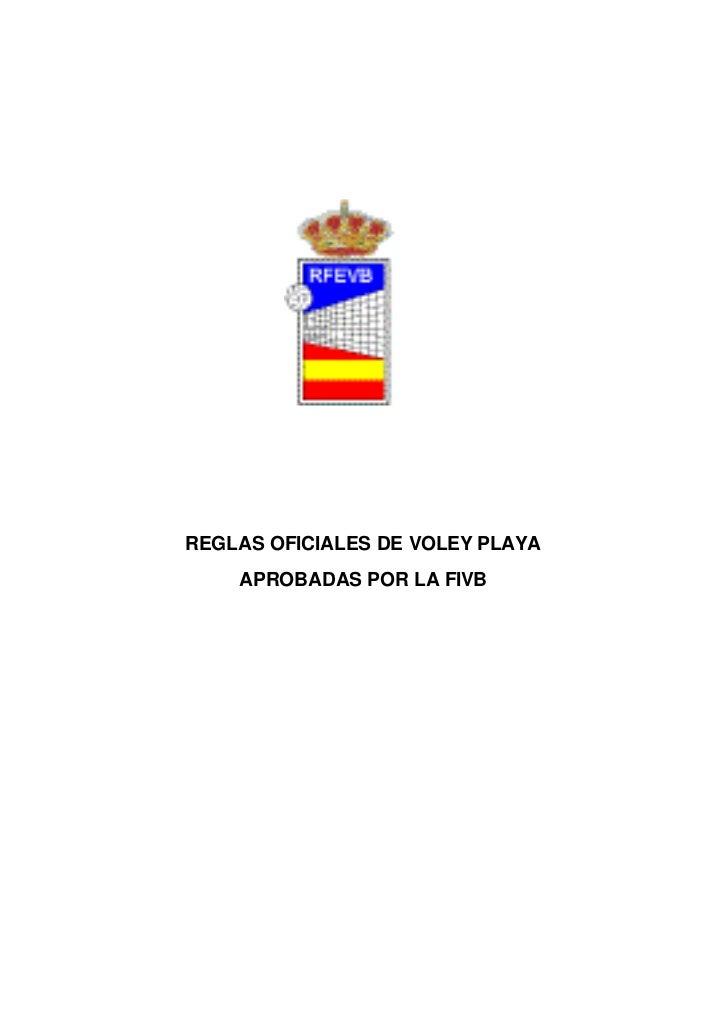 REGLAS OFICIALES DE VOLEY PLAYA    APROBADAS POR LA FIVB