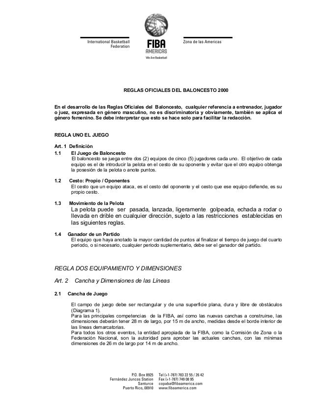 REGLAS OFICIALES DEL BALONCESTO 2000En el desarrollo de las Reglas Oficiales del Baloncesto, cualquier referencia a entren...