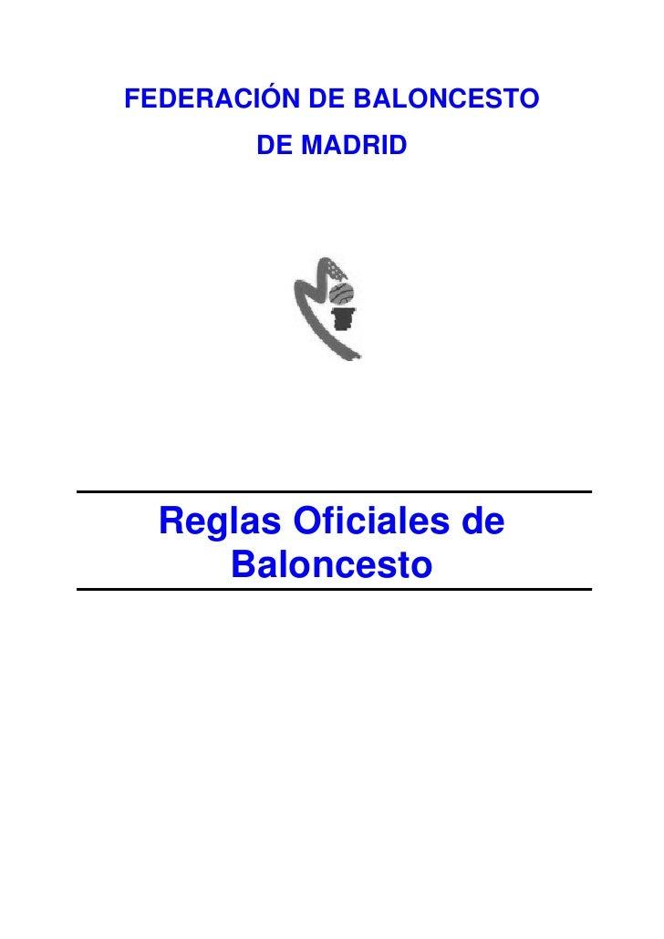 FEDERACIÓN DE BALONCESTO        DE MADRID      Reglas Oficiales de     Baloncesto