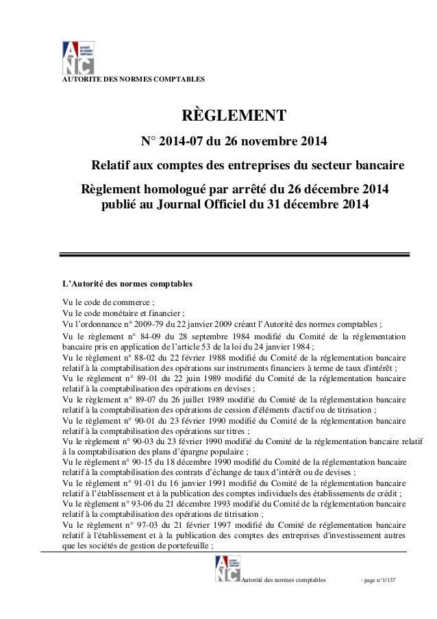 Autorité des normes comptables - page n°1/137 AUTORITE DES NORMES COMPTABLES RÈGLEMENT N° 2014-07 du 26 novembre 2014 Rela...