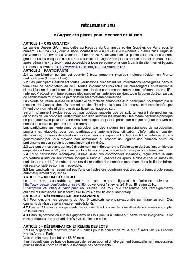 RÉGLEMENT JEU « Gagnez des places pour le concert de Muse » ARTICLE 1 – ORGANISATION La société Deezer SA, immatriculée au...