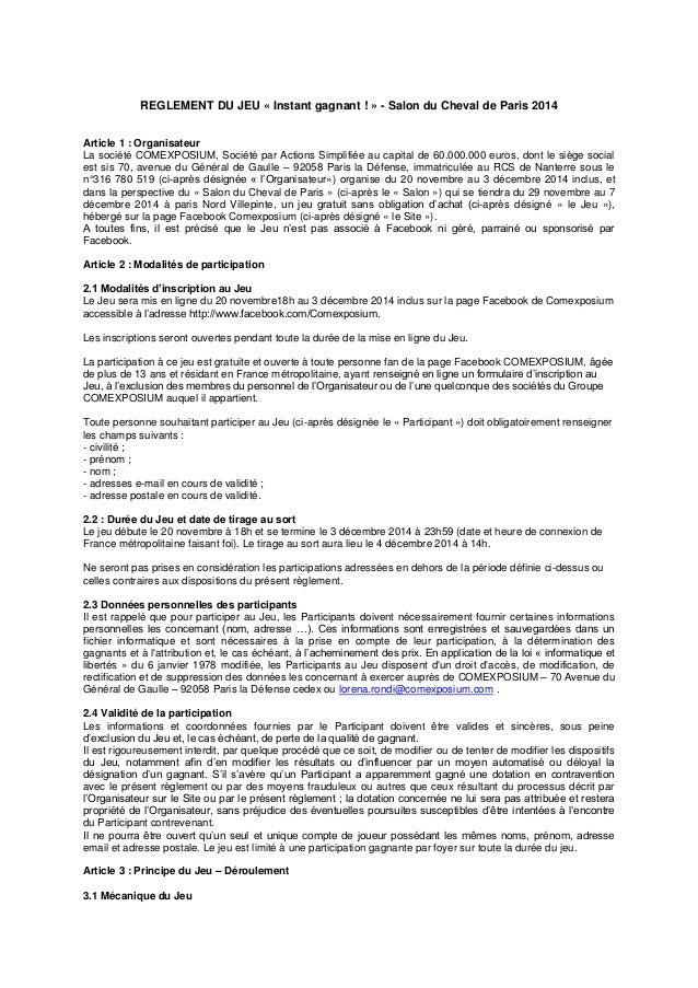 REGLEMENT DU JEU « Instant gagnant ! » - Salon du Cheval de Paris 2014  Article 1 : Organisateur  La société COMEXPOSIUM, ...