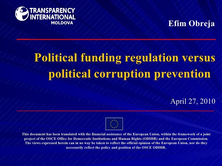 Political funding regulation versus political corruption prevention   April  27 ,   2010 This document has been translated...