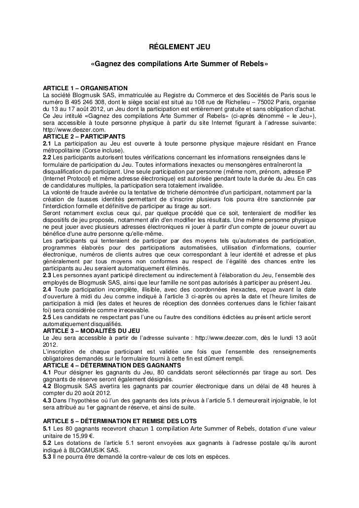RÉGLEMENT JEU                  «Gagnez des compilations Arte Summer of Rebels»ARTICLE 1 – ORGANISATIONLa société Blogmusik...