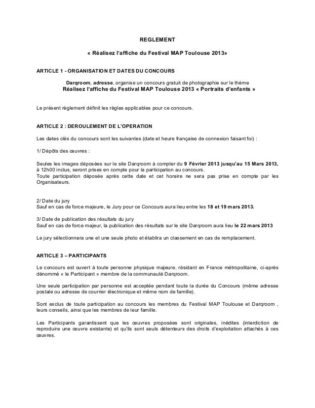 REGLEMENT                      « Réalisez l'affiche du Festival MAP Toulouse 2013»ARTICLE 1 - ORGANISATION ET DATES DU CON...