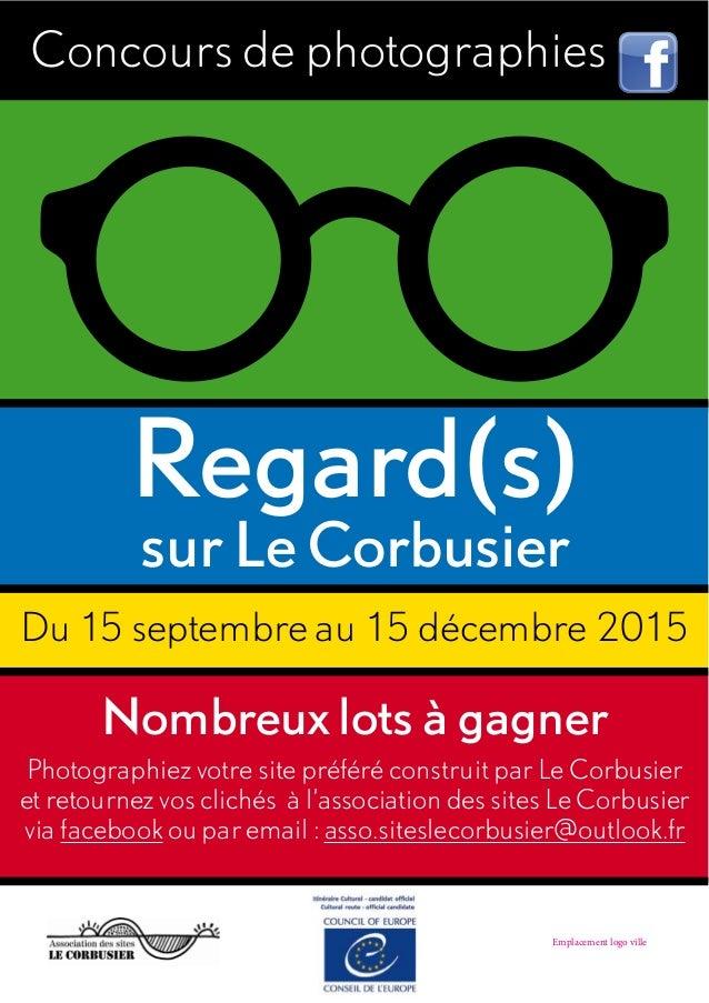 Concours de photographies Du 15 septembre au 15 décembre 2015 Nombreux lots à gagner Photographiez votre site préféré cons...
