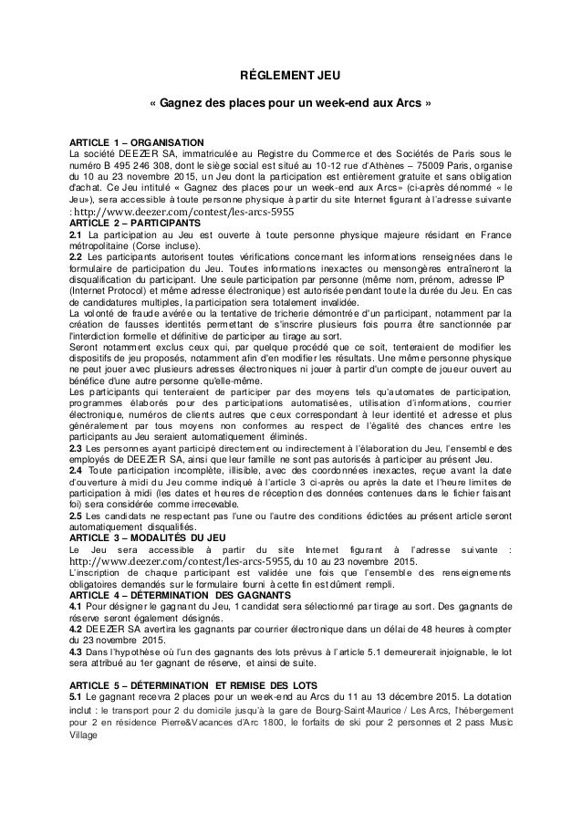 RÉGLEMENT JEU « Gagnez des places pour un week-end aux Arcs » ARTICLE 1 – ORGANISATION La société DEEZER SA, immatriculée ...