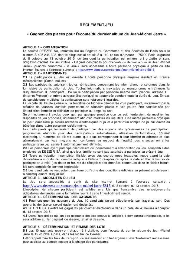 RÉGLEMENT JEU « Gagnez des places pour l'écoute du dernier album de Jean-Michel Jarre » ARTICLE 1 – ORGANISATION La sociét...