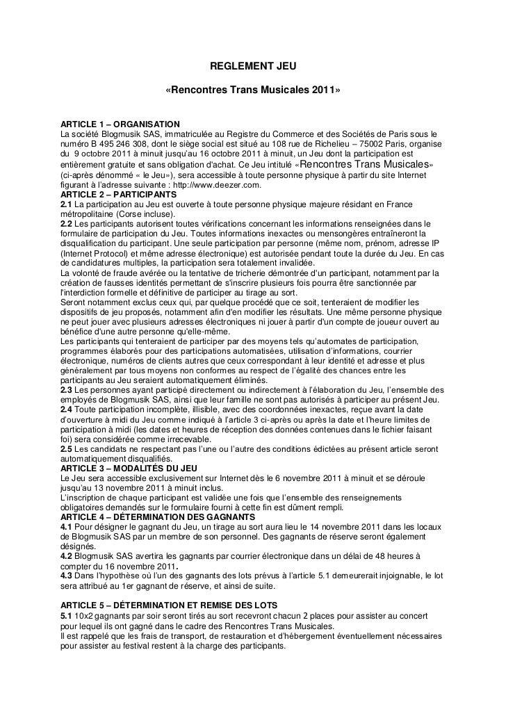 REGLEMENT JEU                            «Rencontres Trans Musicales 2011»ARTICLE 1 – ORGANISATIONLa société Blogmusik SAS...
