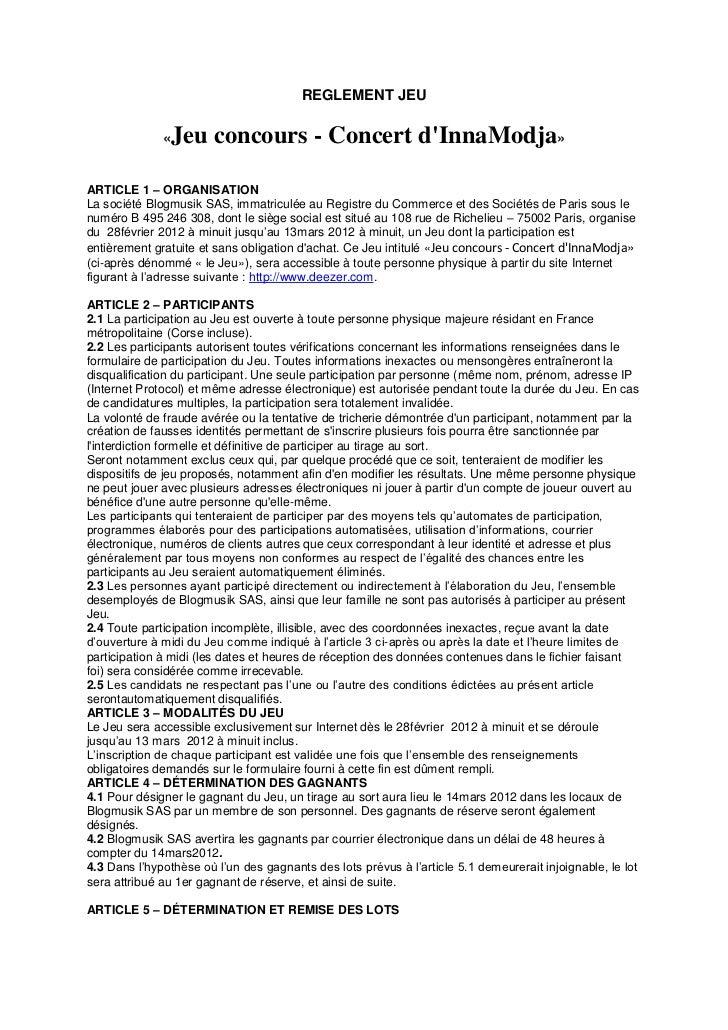 REGLEMENT JEU              «   Jeu concours - Concert dInnaModja»ARTICLE 1 – ORGANISATIONLa société Blogmusik SAS, immatri...