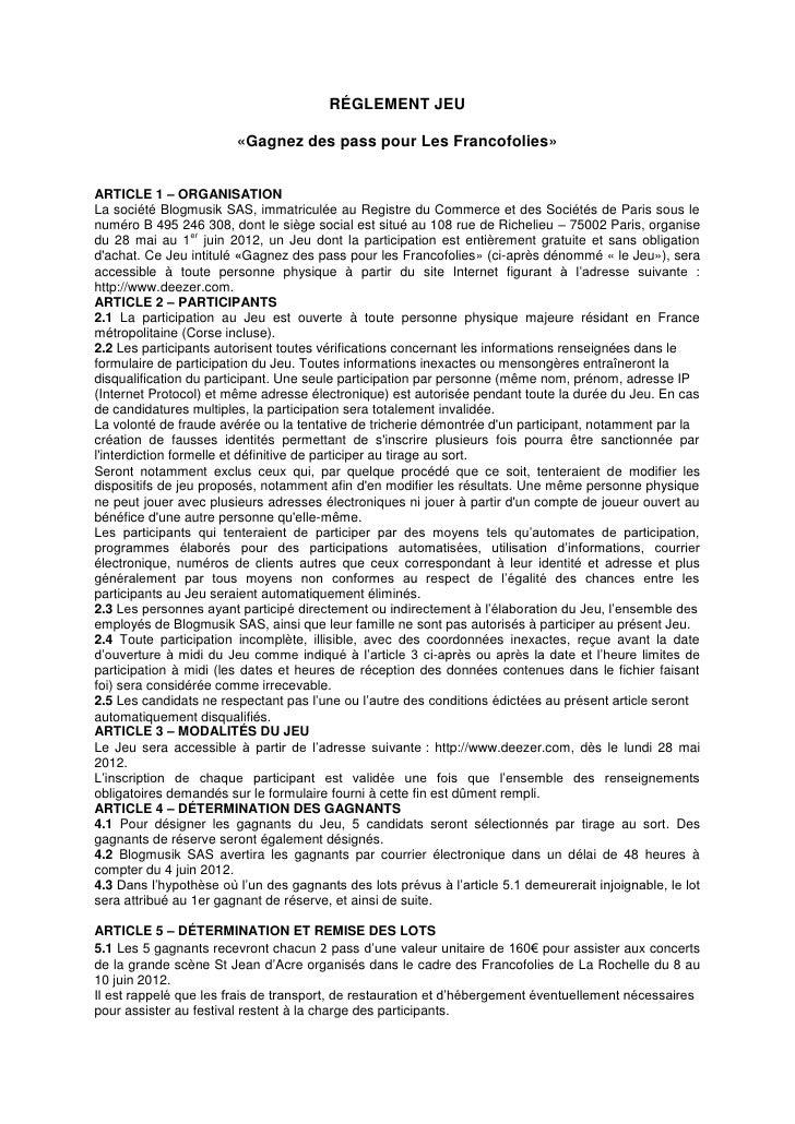 RÉGLEMENT JEU                        «Gagnez des pass pour Les Francofolies»ARTICLE 1 – ORGANISATIONLa société Blogmusik S...