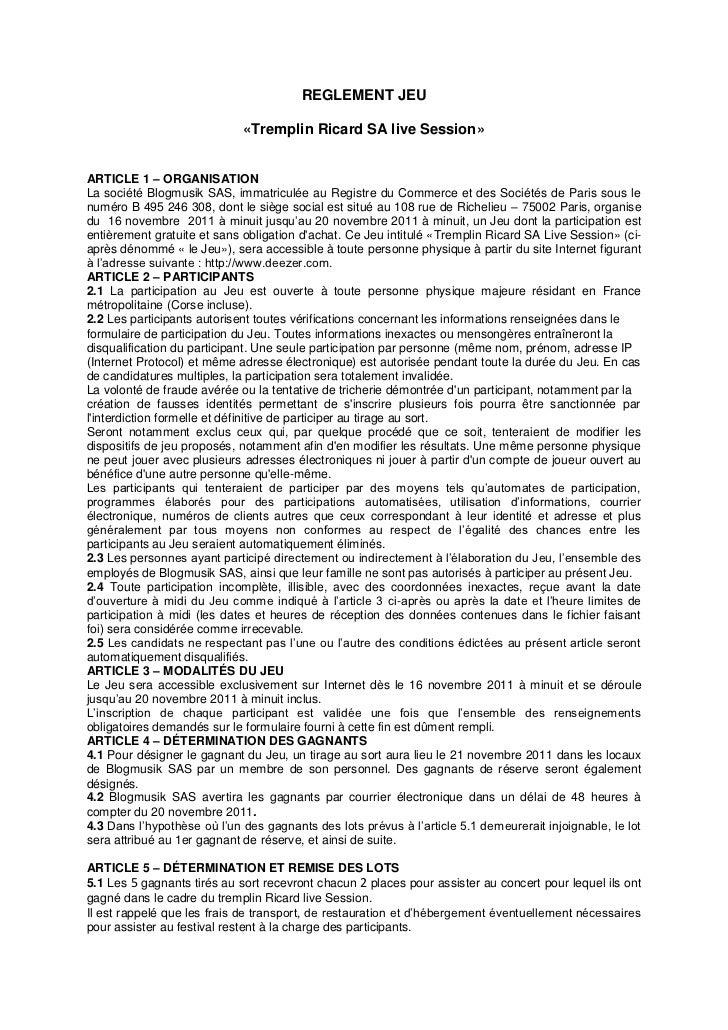 REGLEMENT JEU                             «Tremplin Ricard SA live Session»ARTICLE 1 – ORGANISATIONLa société Blogmusik SA...